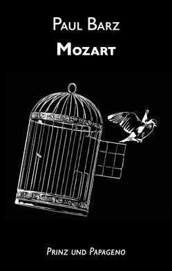 Mozart von Barz,  Paul