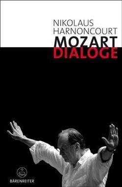 Mozart-Dialoge von Fürstauer,  Johanna, Harnoncourt,  Nikolaus