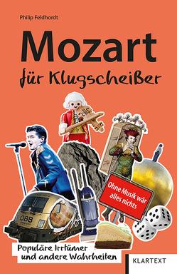 Mozart für Klugscheißer von Feldhordt,  Philip
