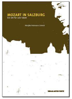 Mozart in Salzburg von Schmid,  Manfred H
