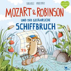Mozart & Robinson und der gefährliche Schiffbruch von Herget,  Gundi, Renger,  Nikolai