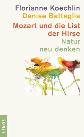 Mozart und die List der Hirse von Battaglia,  Denise, Koechlin,  Florianne