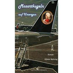 Mozartkugeln auf Umwegen von Nehring,  Günter