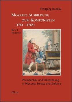 Mozarts Ausbildung zum Komponisten (1761-1765) von Budday,  Wolfgang