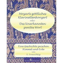 Mozarts göttliches Klarinettenkonzert von Unwichtig,  X.