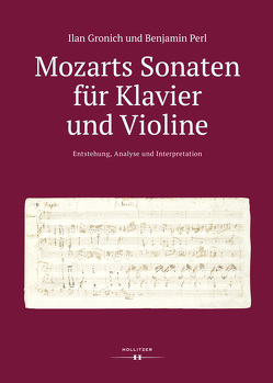 Mozarts Sonaten für Klavier und Violine von Gronich,  Ilan, Perl,  Benjamin