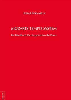 Mozarts Tempo-System von Breidenstein,  Helmut
