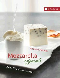 Mozzarella originale von Marziale,  Rosanna