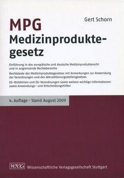 MPG Medizinproduktegesetz von Schorn,  Gert