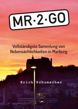 MR-2-GO von Schumacher,  Erich