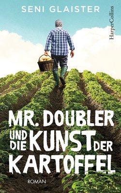 Mr. Doubler und die Kunst der Kartoffel von Glaister,  Seni