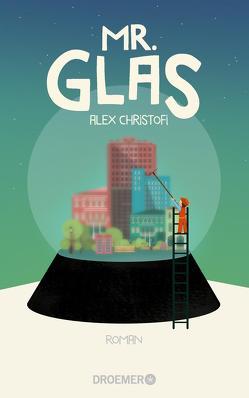Mr. Glas von Christofi,  Alex, Zeltner,  Henriette