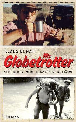 Mr. Globetrotter von Denart,  Klaus
