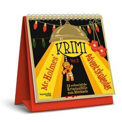 Mr. Holmes Krimi-Adventskalender Vol. 2 von Ernst,  Joseph Felix, Frenzel,  Sebastian, Jacobi,  Laura, Krömer,  Philip