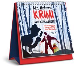 Mr. Holmes Krimi-Adventskalender Vol. 3 von Ernst,  Joseph Felix, Frenzel,  Sebastian, Jacobi,  Laura, Krömer,  Philip