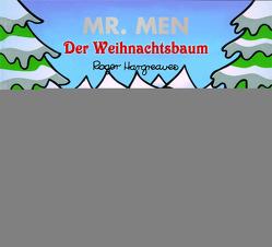 Mr. Men Der Weihnachtsbaum von Buchner,  Lisa, Hargreaves,  Roger