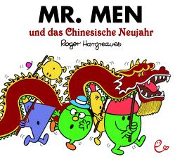 Mr. Men und das Chinesische Neujahr von Buchner,  Lisa, Hargreaves,  Roger