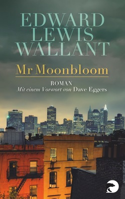 Mr Moonbloom von Schaden,  Barbara, Wallant,  Edward Lewis