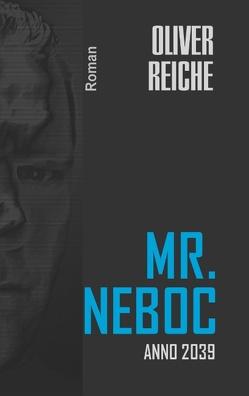 Mr. Neboc von Reiche,  Oliver