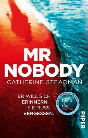 Mr Nobody – Er will sich erinnern. Sie muss vergessen. von Lux,  Stefan, Steadman,  Catherine