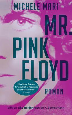 Mr. Pink Floyd von Mari,  Michele, Völker,  Birte