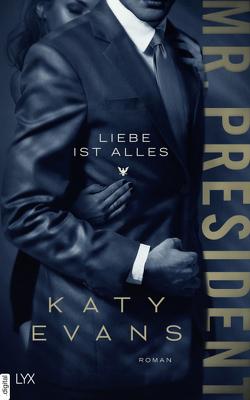 Mr. President – Liebe ist alles von Evans,  Katy, Restemeier,  Nina