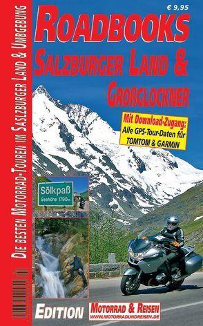 M&R Roadbooks: Salzburger Land & Großglockner
