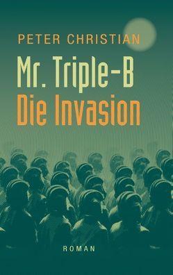 Mr. Triple-B von Christian,  Peter