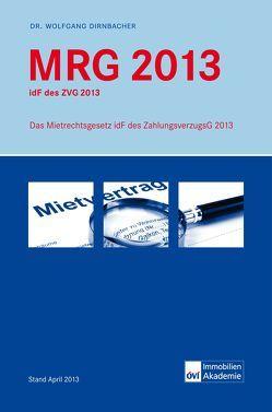 MRG 2013 idF des ZVG 2013 von Dirnbacher,  Wolfgang, Holzapfel,  Anton, Sammer,  Karin