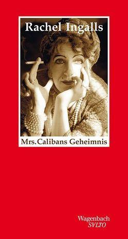 Mrs. Calibans Geheimnis von Ingalls,  Rachel, Löcher-Lawrence,  Werner