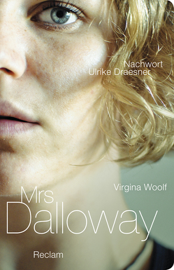Mrs. Dalloway von Draesner,  Ulrike, Oeser,  Hans-Christian, Woolf,  Virginia