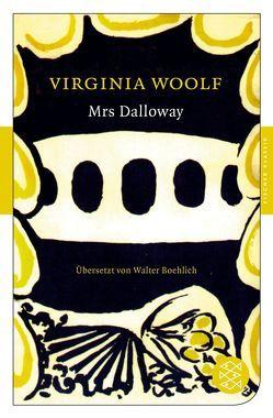 Mrs Dalloway von Boehlich,  Walter, Woolf,  Virginia