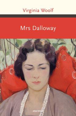 Mrs. Dalloway / Mrs Dalloway (Neuübersetzung) von Kilian,  Kai, Woolf,  Virginia