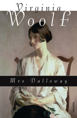 Mrs Dalloway (Neuübersetzung) von Kilian,  Kai, Woolf,  Virginia