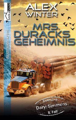 Mrs. Duracks Geheimnis – Detective Daryl Simmons 8. Fall von Winter,  Alex
