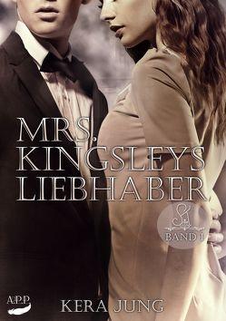 Mrs. Kingsleys Liebhaber, Band 1 von Jung,  Kera