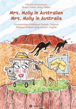 Mrs. Molly in Australien/ Mrs. Molly in Australia von Tinkler,  Dennis, Tinkler,  Helen, Zimmermann,  Christian