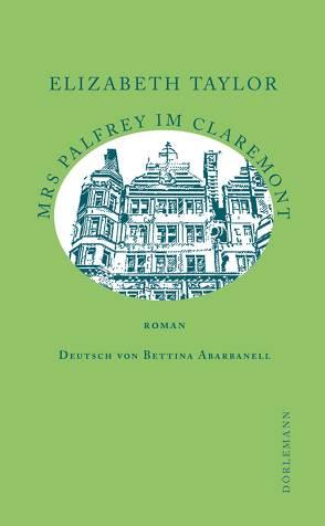 Mrs Palfrey im Claremont von Abarbanell,  Bettina, Moritz,  Rainer, Taylor,  Elizabeth