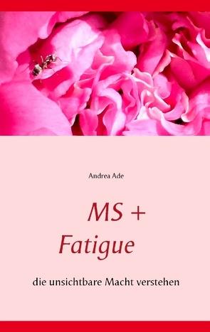 MS + Fatigue von Ade,  Andrea