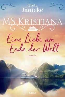 MS Kristiana – Eine Liebe am Ende der Welt von Jänicke,  Greta