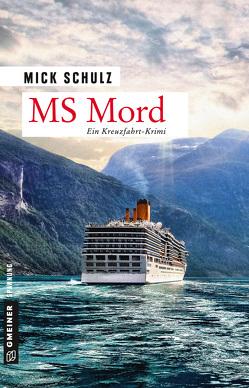 MS Mord von Schulz,  Mick