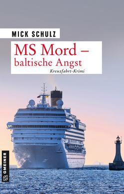 MS Mord – Baltische Angst von Schulz,  Mick