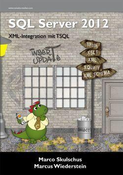 MS SQL Server 2012 (3) von Skulschus,  Marco, Wiederstein,  Marcus