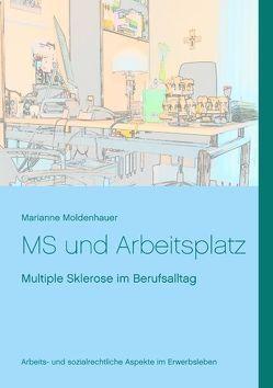 MS und Arbeitsplatz von Moldenhauer,  Marianne