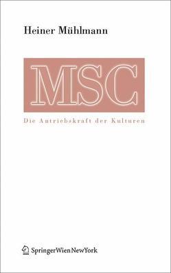 MSC Maximal Stress Cooperation von Mühlmann,  Heiner