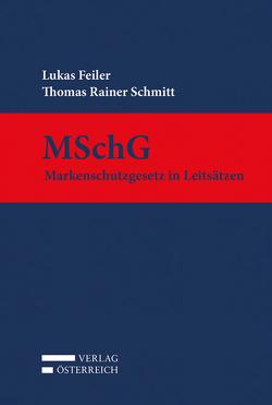 MSchG von Feiler,  Lukas, Schmitt,  Rainer