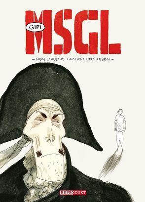 MSGL – Mein schlecht gezeichnetes Leben von Gipi, Peduto,  Giovanni