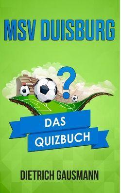 MSV Duisburg von Gausmann,  Dietrich