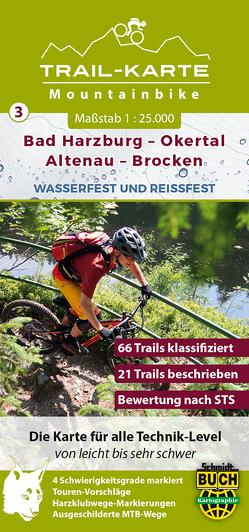 MTB Trail-Karte Harz: Bad Harzburg – Okertal – Altenau – Brocken von Schmidt,  Maximilian, Schmidt,  Thorsten, Spachmüller,  Bernhard