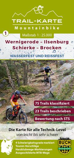 MTB Trail-Karte Harz: Wernigerode – Ilsenburg – Schierke – Brocken von Schmidt,  Maximilian, Schmidt,  Thorsten, Spachmüller,  Bernhard